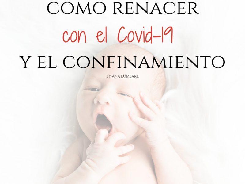 Es el momento de renacer gracias al #coronavirus y al #confinamiento. ¡Aprendamos de este retiro! by Ana Lombard